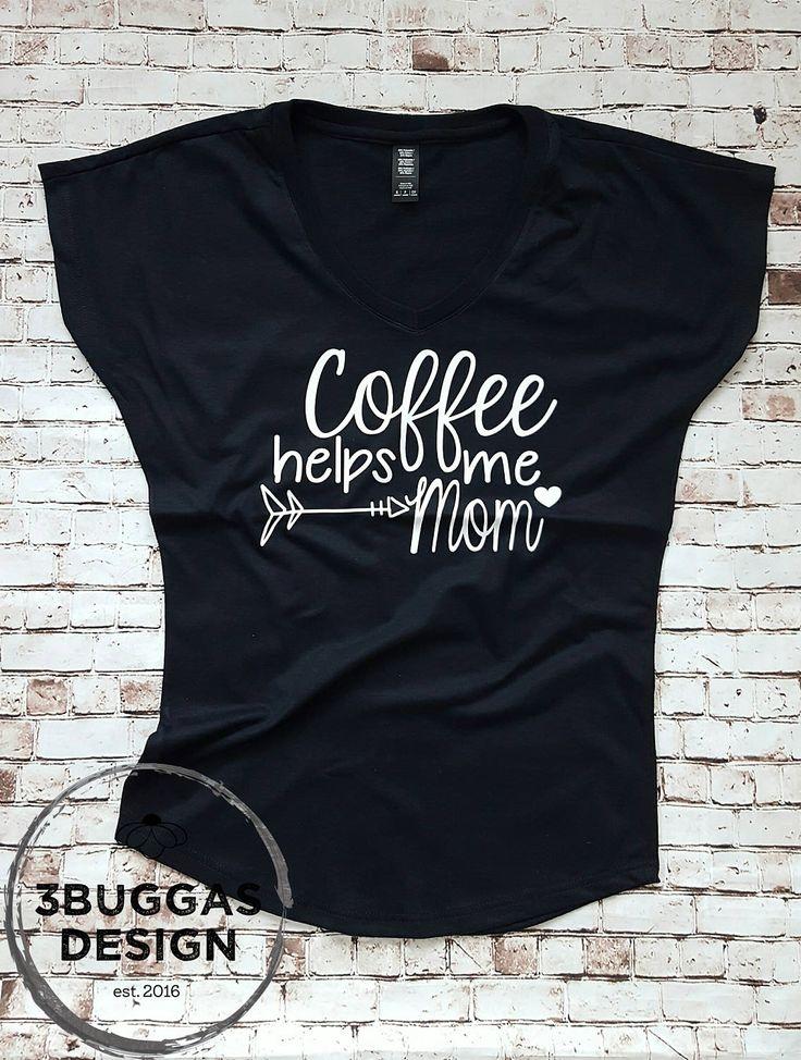 motherhood shirt Coffee helps me mom ©️️ mom life mom shirt #momlife #coffee #coffeeshirt #momcoffee Momcoffeeshirt #etsy #handmade #clothes #love #want #handmadeclothes #handmadeshirt #funnymomshirt #momlife #motherhood #handmadeetsy #etsyshop #mom #momshirt #mombirthday #momgift #mompresent #legoslife #legosgame #legos #tiredasamother #mother #funnyshirt #funny  #3buggasdesign #christmas #christmaspresent #woman #momboss #bosslady  #boss #uniquegift #momofboys #boymom