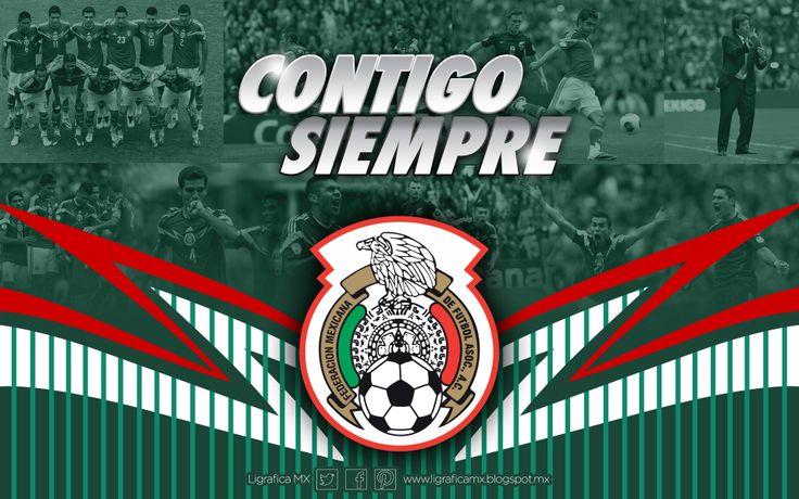 ... Siempre! @Selección Mexicana | Selección Mexicana | Pinterest
