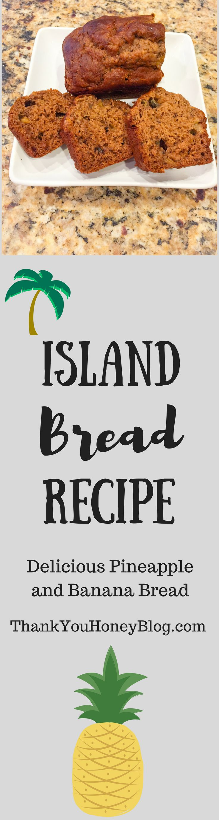 Homemade delicious Island Bread made with bananas and pineapple. It's absolutely delicious. #bread #Recipe #breadrecipe #homemade