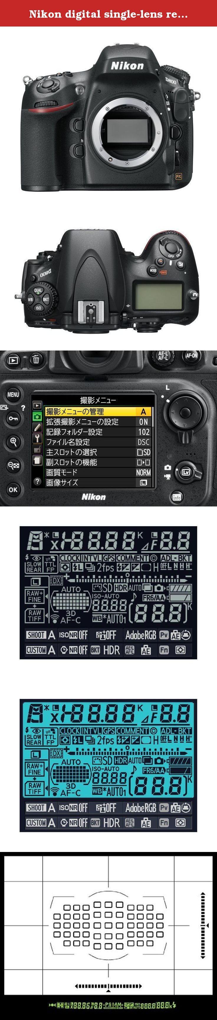 Nikon digital single-lens reflex camera body D800 D800. :.