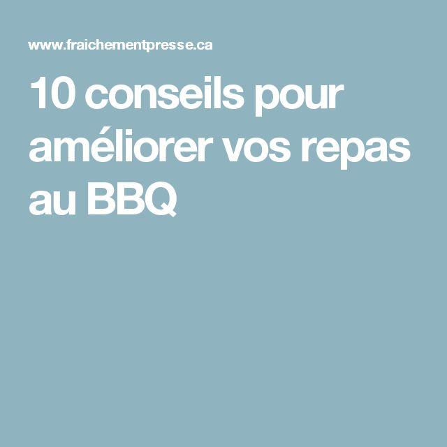 10 conseils pour améliorer vos repas au BBQ