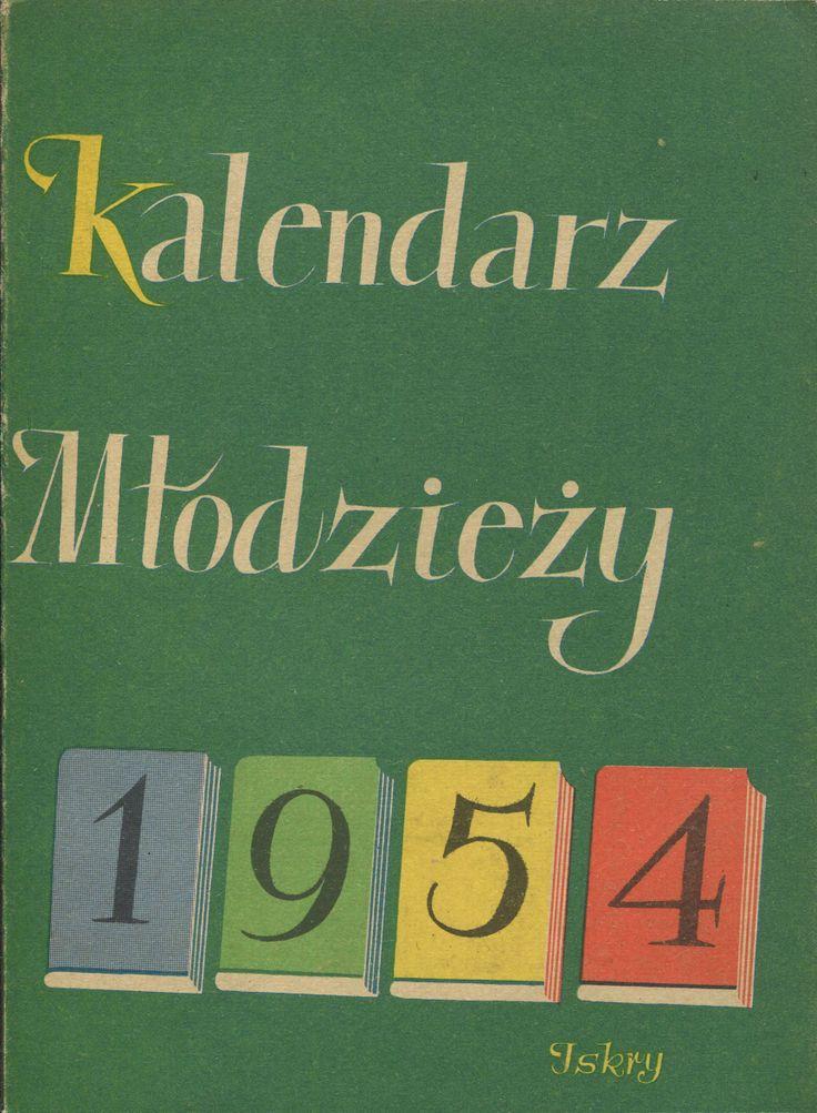 """""""Kalendarz młodzieży 1954"""" Cover by Zbigniew Rychlicki Published by Wydawnictwo Iskry 1953"""