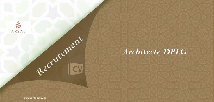 #Groupe_Aksal: #Emploi d'un #Architecte #DPLG #Spécialisé en #Retail à #Casablanca----->