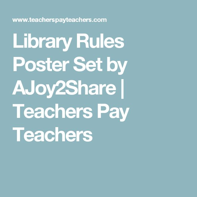 Library Rules Poster Set by AJoy2Share   Teachers Pay Teachers