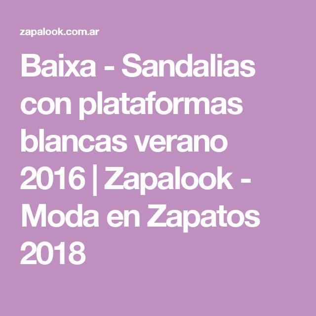 Baixa - Sandalias con plataformas blancas verano 2016 | Zapalook - Moda en Zapatos 2018