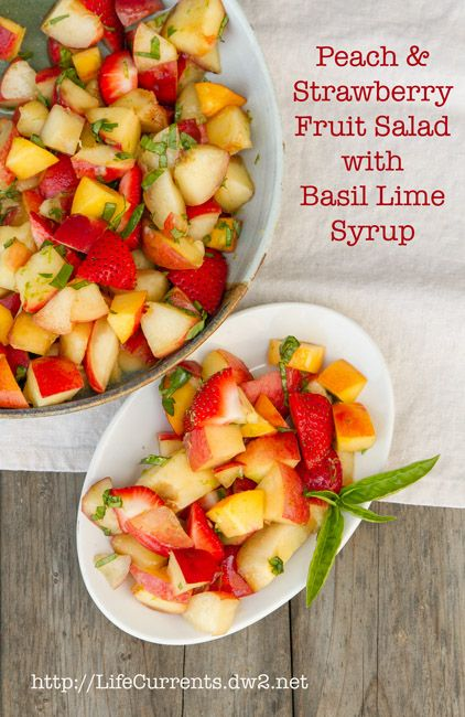 Peach, Nectarine, and Strawberry Fruit Salad with Lime Honey Basil Syrup  #fruit #salad #summer