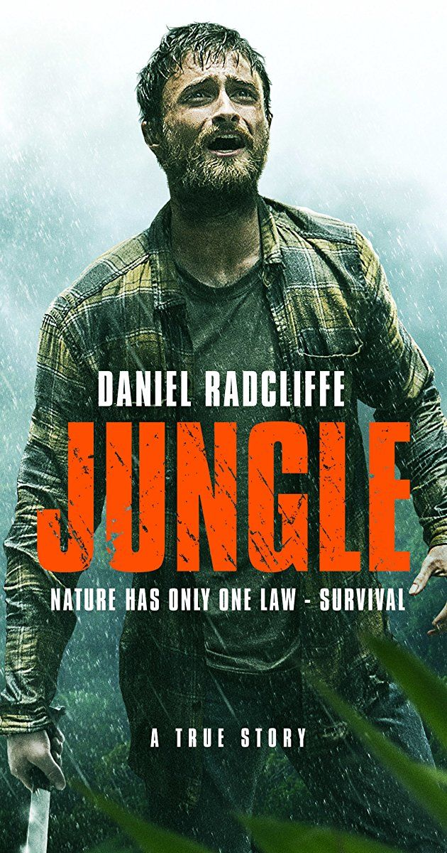 Jungle (2017) R -  A group of friends join a guide for a trek into the Bolivian jungle, searching for an Indian village. The men soon realize that the jungle is a difficult place to be. - Director: Greg McLean (as Greg Mclean) - Writers: Yossi Ghinsberg (book), Justin Monjo (screenplay) - Stars: Daniel Radcliffe, Alex Russell, Thomas Kretschmann.  ACTION / ADVENTURE / BIOGRAPHY