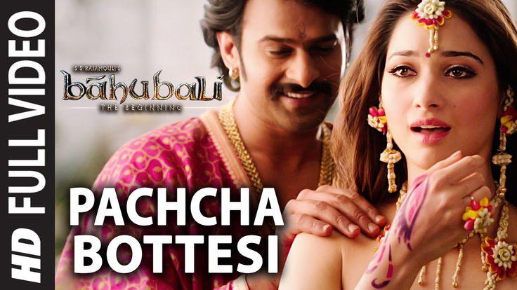 Pacha Bottesi Video Song || Baahubali || Prabhas, Rana, Anushka, Tamanna...
