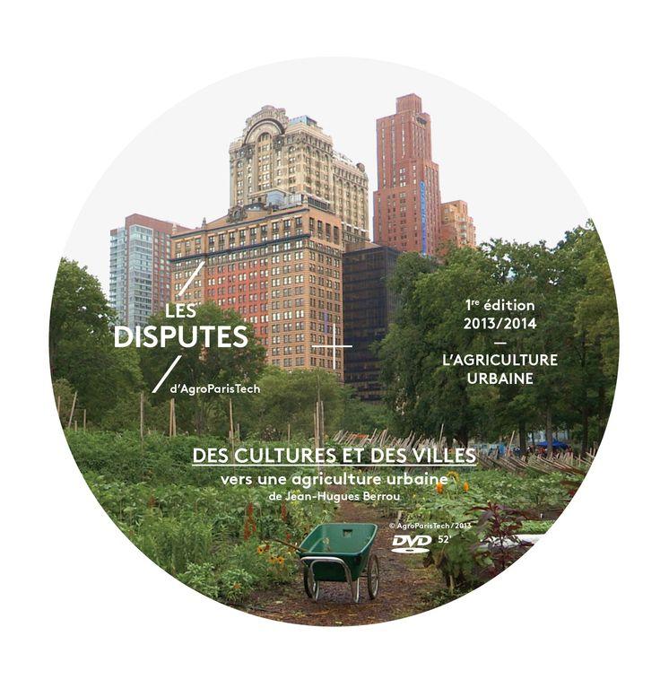 Les Disputes d'AgroParisTech en vidéo : Agriculture urbaine : quels services rendus à la ville ? (3e rencontre)