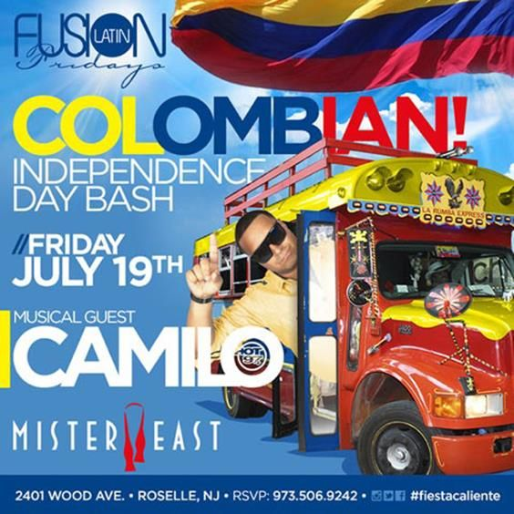 Latin Fusion Fridays Colombian Independence Day Bash @ Mister East Friday July 19, 2013