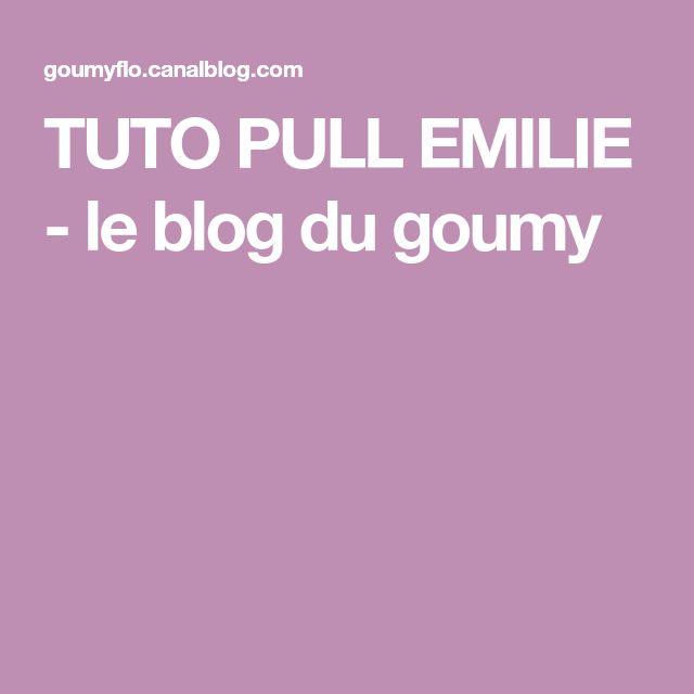 TUTO PULL EMILIE - le blog du goumy
