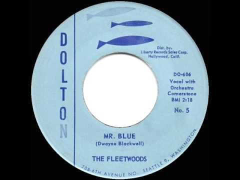1959 HITS ARCHIVE: *Mr. Blue* I liked this song very much.  - Fleetwoods (a #1 record) - YouTube