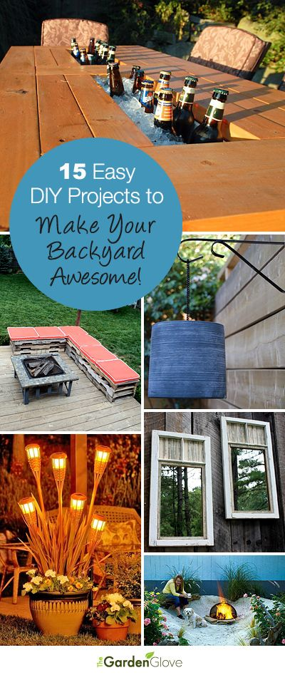 15 Easy DIY Projects to Make Your Backyard Awesome • A great roundup that has tons of Ideas and Tutorials for you!