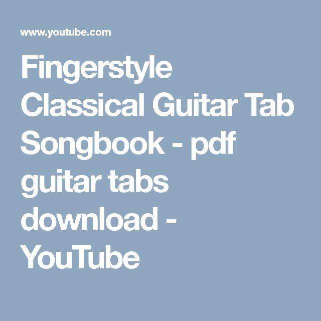 Classical Guitar Tab Songbook - pdf guitar tabs download - classical guitar songs tabs collection