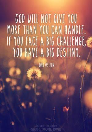 If you have a big challenge, you have a big destiny   - lmvus.com