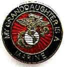 MY GRANDDAUGHTER IS A MARINE USMC PIN  #USMC #Marines #Devil Dogs #Leathernecks #Grunts  #Jarheads #Semper Fi #Marine#Oorah #Granddaughter Click here: www.SemperFiMac.net