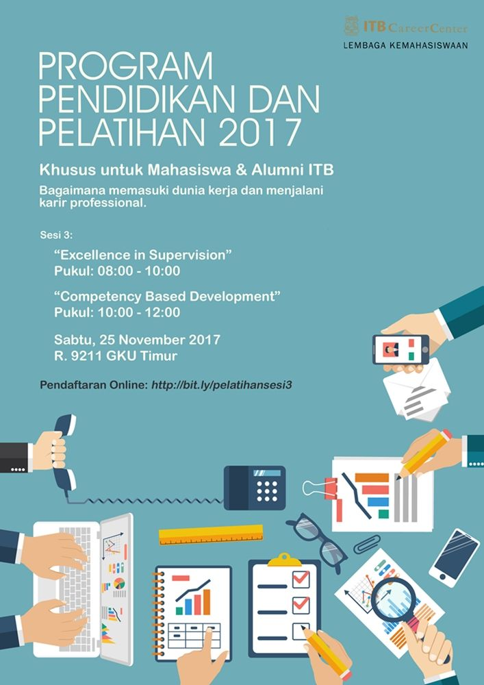 IKUTI! Saturday Lesson 3: Excellence in Supervision & Competency based Development. Sabtu, 25 Nov'17 di R9211 jam 8-12. GRATIS. Pelatihan ini untuk Mahasiswa dan Alumni ITB. Info >> http://bit.ly/pelatihansesi3 #careerpreparation