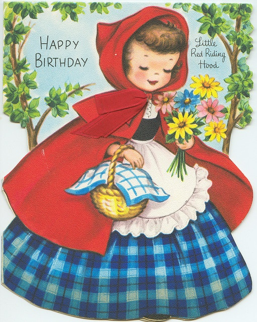 Little Red Riding Hood Vintage Birthday Card. If this card is vintage then so am I - and I'm OK with it!