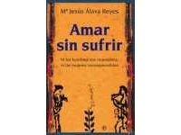 Amar Sin Sufrir - Maria Jesus Alava Reyes #Ciao