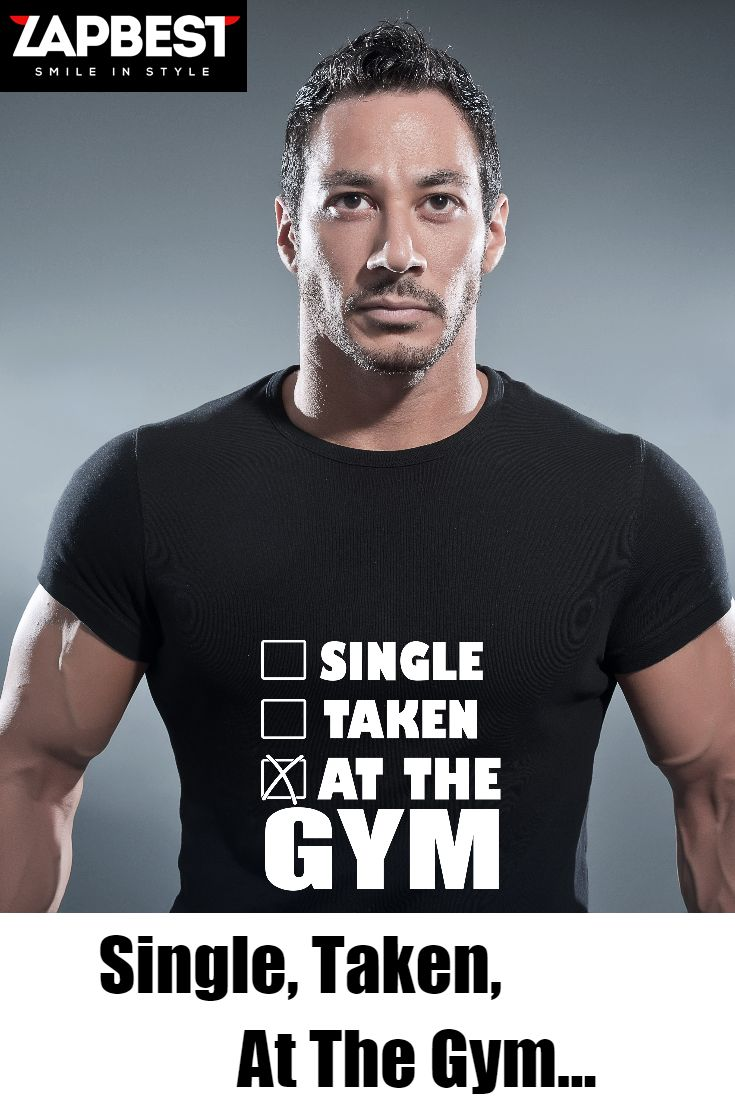 Quality Hoodies and tees...   http://zapbest.com/products/single-taken-at-the-gym Made just for you! Printed in USA Fast Shipping! In Stock. Can Ship