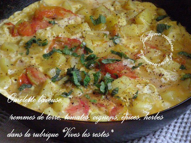Omelette baveuse, pommes de terre, tomates, oignons, épices, herbes dans la rubrique *Vives les restes* Jaclyne www.cuisineetgourmandise.fr