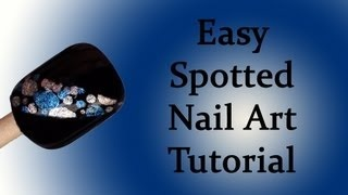 Easy Spotted Nail Art Tutorial