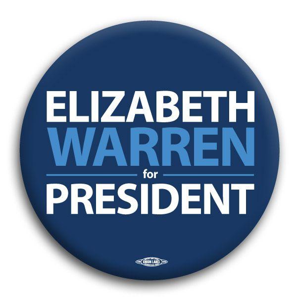 "Elizabeth Warren for President 2.25"" Button - #BT63071 - DemocraticStuff.com"