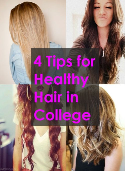 4 Tips for Healthy Hair in College