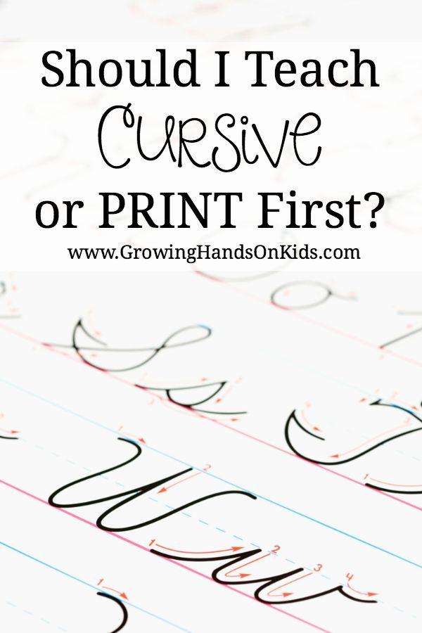 Should you start with cursive handwriting or print/manuscript handwriting first?