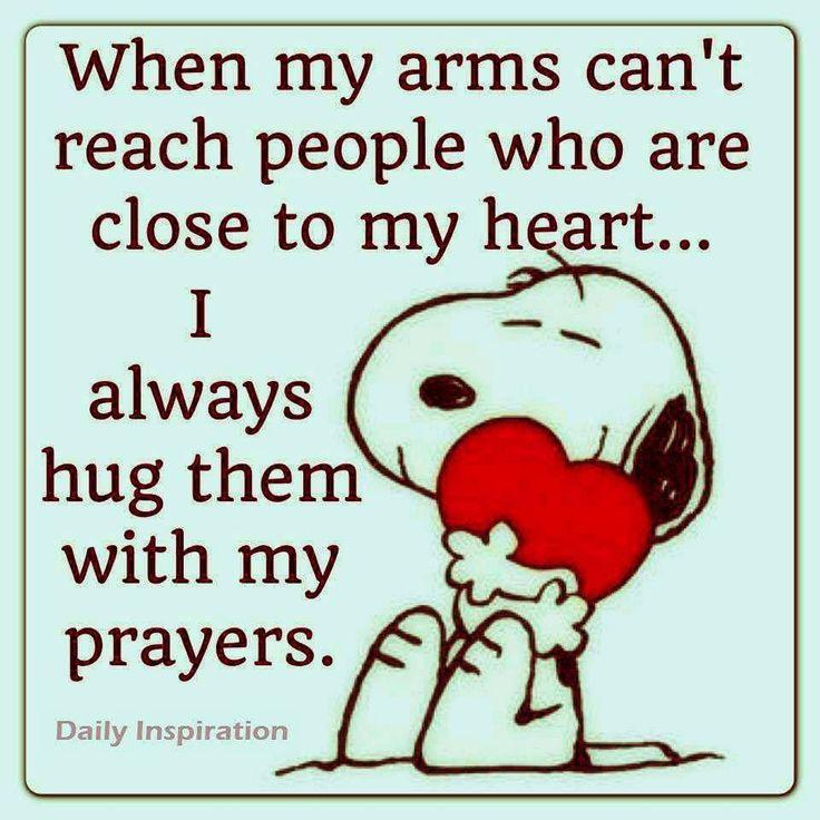 Hug them with prayers...