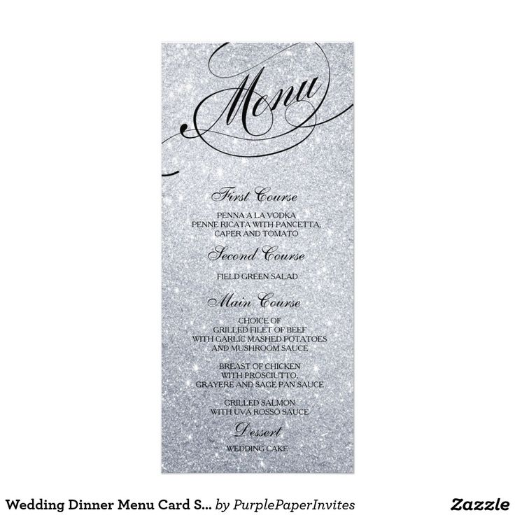 Wedding Dinner Menu Card Silver Glitter Lights Elegant and formal wedding dinner menu cards with unlimited color choices. Personalize with your names, event date and menu details. Displaying cards on guests' dinner plates or wrap them in napkins at every place setting for a stylish look.