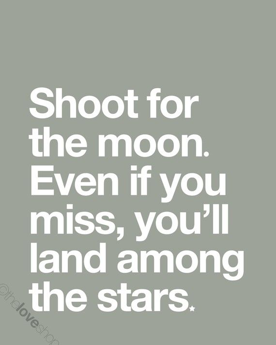 Shoot For The Moon  INSPIRING Deluxe 8x10 inch by theloveshop, $20.00