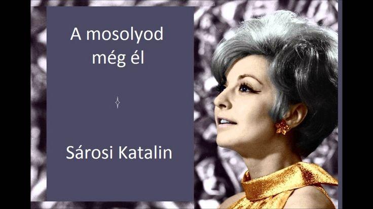 Sárosi Kati  -  A mosolyod még él