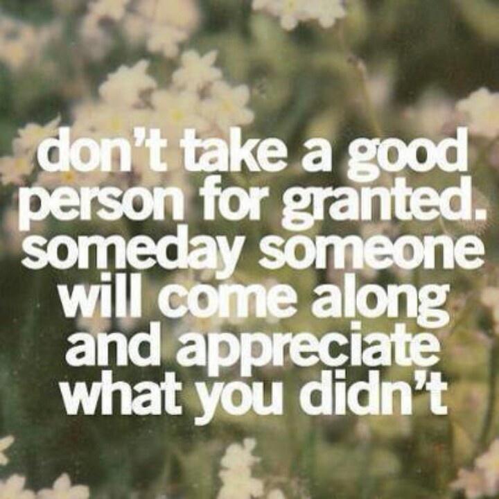 Don't take me for granted! Motivation Pinterest