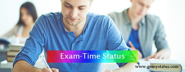 Exam Time Status : Are you Looking for Exam Time Quotes? Today We are going to Share the Collection of Best Exam Time Status with You. Exam Time Status For Whatsapp.