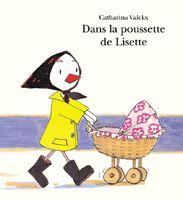 Dans la poussette de Lisette de  Catharina Valckx