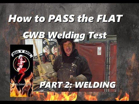 How to Pass the CWB Flat Welding Test Part 2: Welding