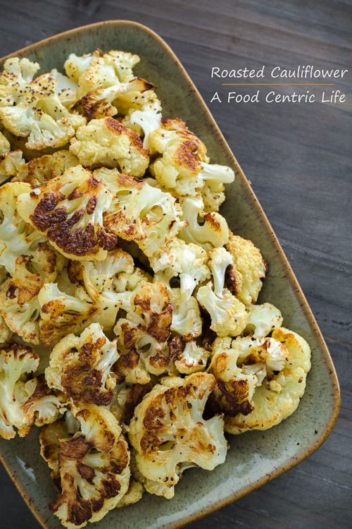 Roasted cauliflower, hard to resist! The flavor is amazing. I can eat an entire small head myself.