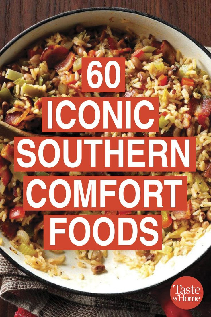 60 Iconic Southern Comfort Foods   – What's For Dinner Tonight?