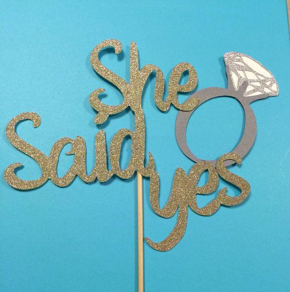 Cake topper  She Said Yes  Glitter gold  Wedding  by ItsyBitsyCA
