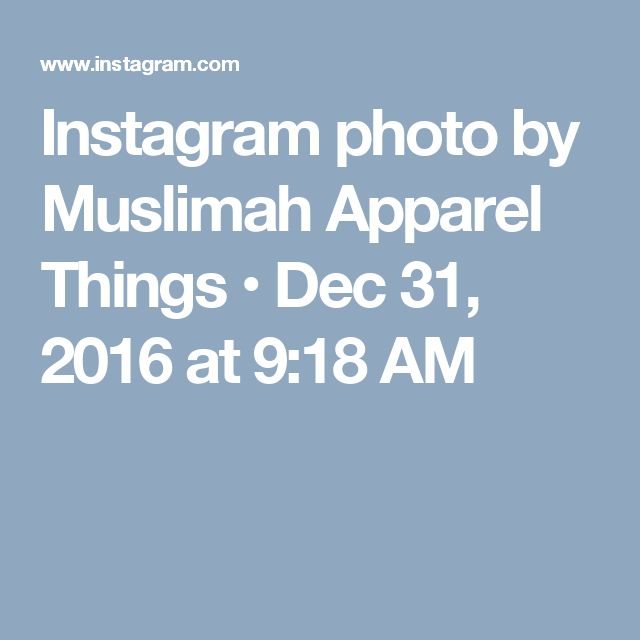 Instagram photo by Muslimah Apparel Things • Dec 31, 2016 at 9:18 AM