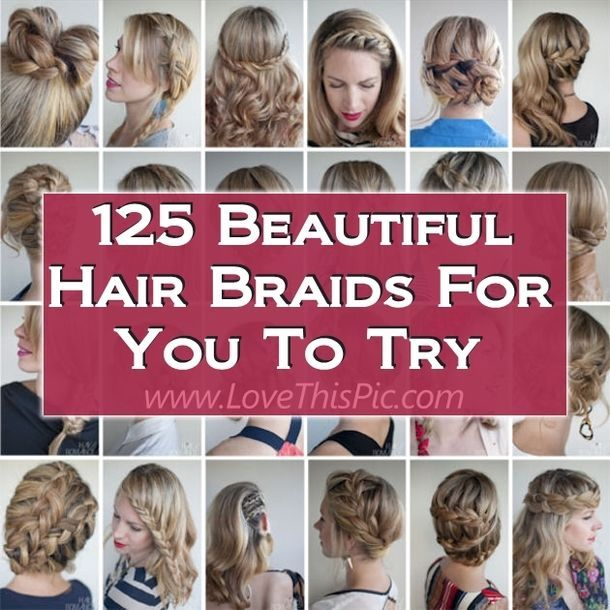 Looking to switch your hairstyle up?  Need a new look for different days?  Well here we have 125 hair braids to inspire you to try a new hairstyle.  That's right 125 braids!  With this many braids you can easily have a new look every day of the month.
