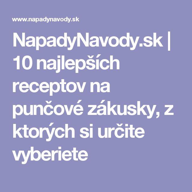 NapadyNavody.sk   10 najlepších receptov na punčové zákusky, z ktorých si určite vyberiete