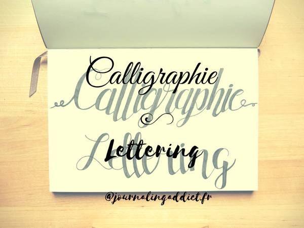 Lettering et calligraphie pour le bullet journal