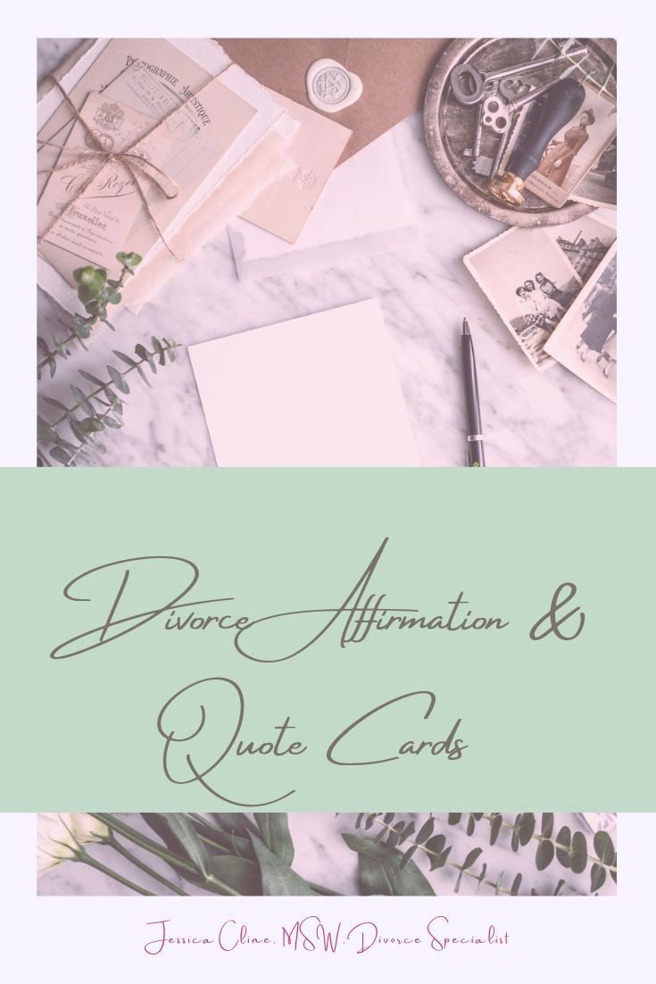 Free printable divorce affirmations and quotes