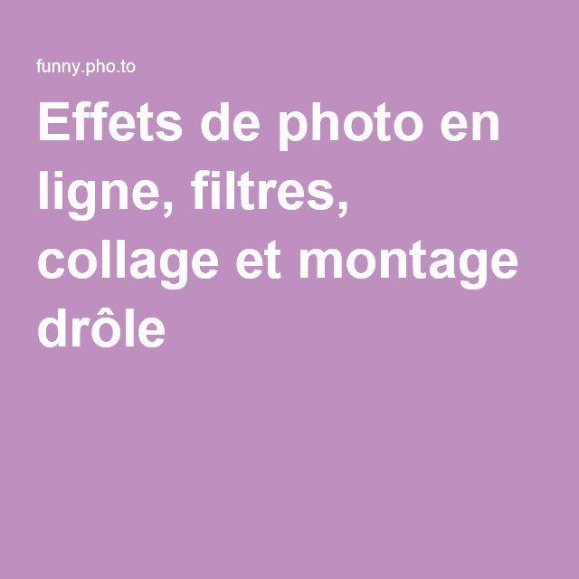 Effets de photo en ligne, filtres, collage et montage drôle