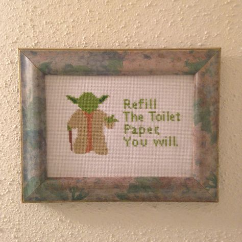 Keep the bathroom clean, you will.. This Cross stitch is sure to make any Star Wars lover laugh when visiting the bathroom.