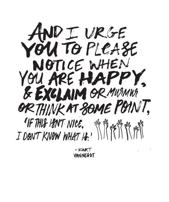 "Kurt Vonnegut Quote // Original Artwork // Digital Print // Literary Art // Typography // Kurt Vonnegut // ""Notice Happiness"""