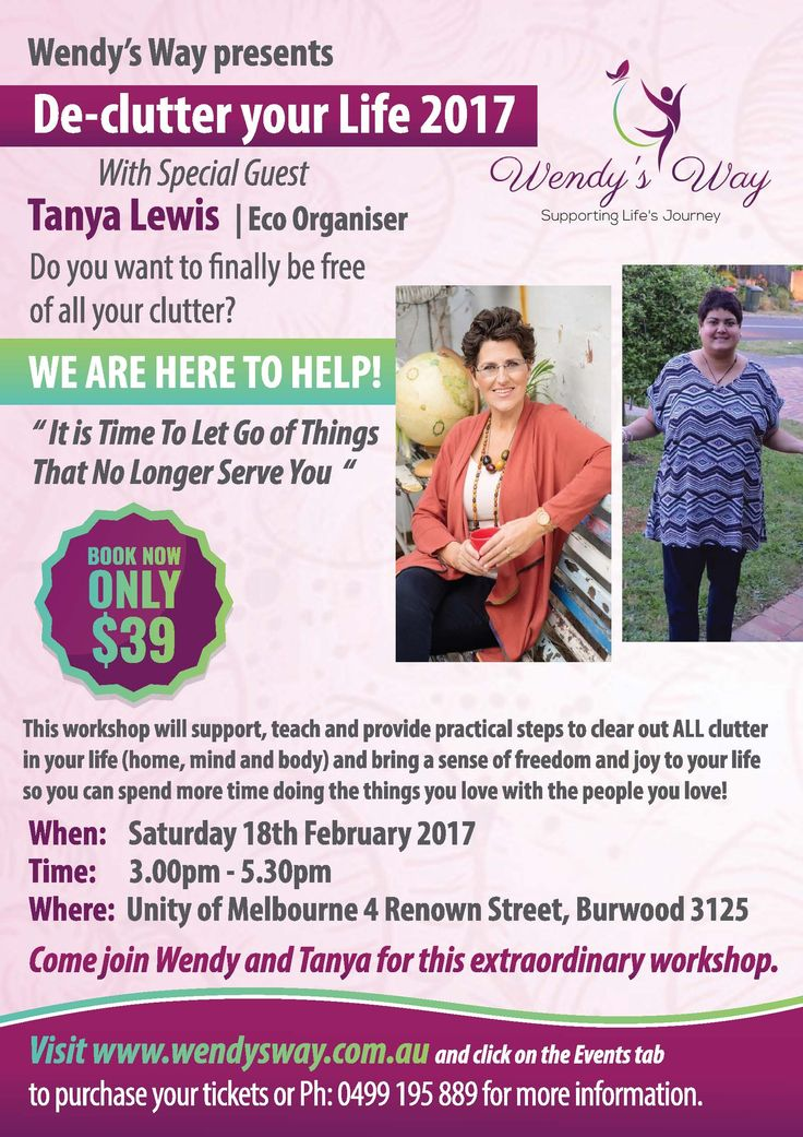 De-clutter your Life 2017 With Special Guest Tanya Lewis, Eco Organiser Do you want to finally be free of all your clutter WE ARE HERE TO HELP! 'It Is Time To Let Go of Things that No Longer Serve You' Book Now ONLY $39 This workshop will support, teach and provide practical steps to clean Continue reading