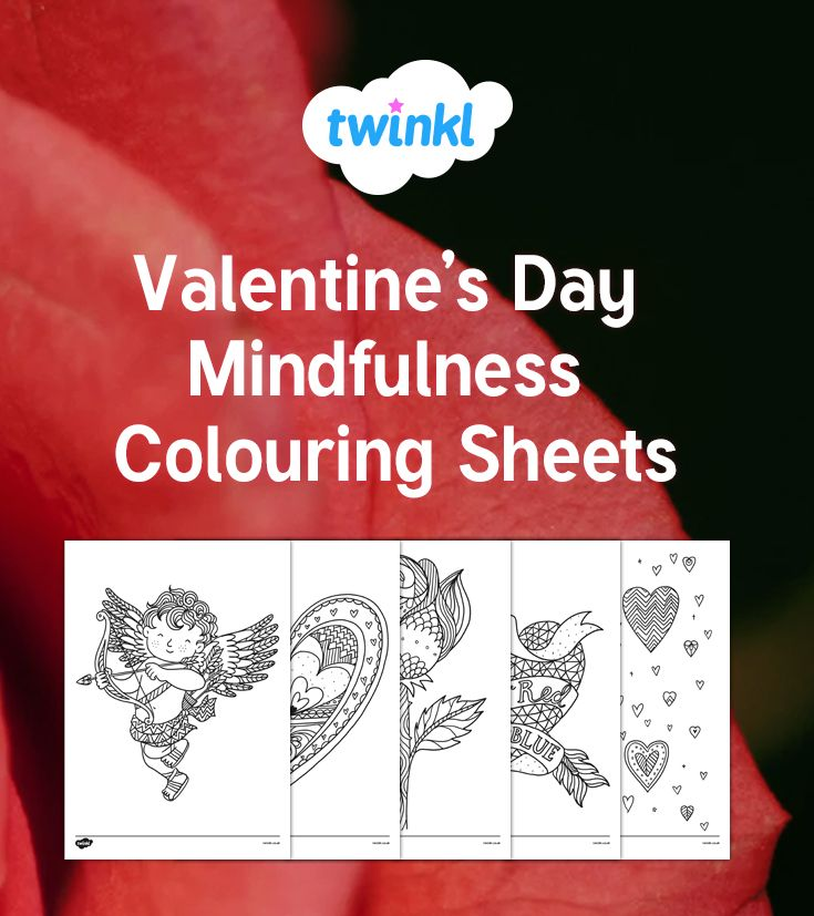 This Lovely Set Of Colouring Sheets Feature A Selection Of Different Images All Related To This T Mindfulness Colouring Coloring Sheets Valentines Day Coloring